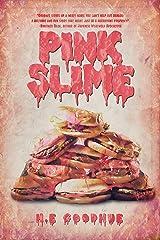Pink Slime Kindle Edition