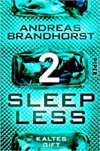 Sleepless - Kaltes Gift (Sleepless 2) (German Edition)