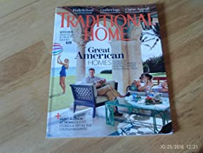 Traditional Home May 2016 Great American Homes Coast to Coast Classics