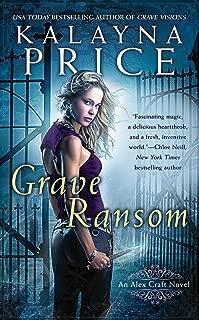 Grave Ransom (An Alex Craft Novel Book 5)