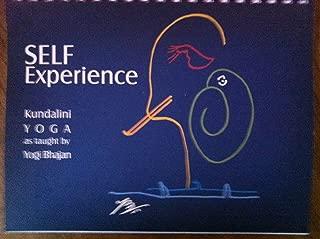 Self Experience Kundalini Yoga as Taught by Yogi Bhajan by Yogi Bhajan (2006-05-03)