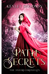 Path of Secrets: A Retelling of Little Red Riding Hood (The Andari Chronicles Book 6) Kindle Edition