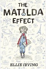 The Matilda Effect Kindle Edition