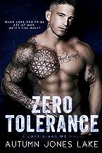 Zero Tolerance: A Lost Kings MC® Novel