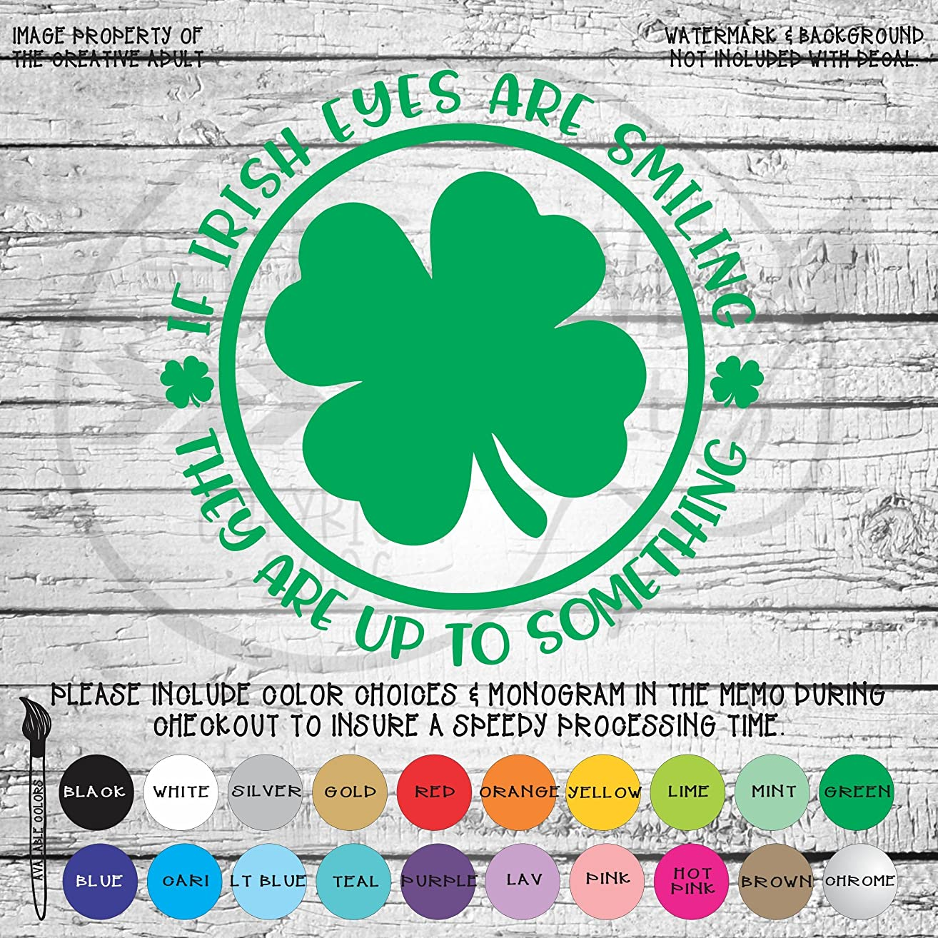 If Irish Eyes Are Smiling Vinyl Die Cut Decal Sticker