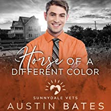Horse of a Different Color: Sunnydale Vets, Book 5