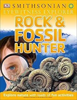 Eyewitness Explorer: Rock and Fossil Hunter: Explore Nature with Loads of Fun Activities