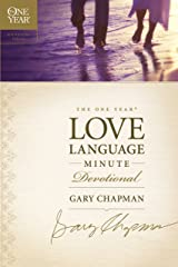 The One Year Love Language Minute Devotional (One Year Signature Line) Kindle Edition
