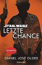 Star Wars™ - Letzte Chance (German Edition)