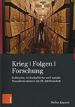 Krieg. Folgen. Forschung: Politische, Wirtschaftliche Und Soziale Transformationen Im 20. Jahrhundert (Kriegsfolgen-Forschung) (German Edition)