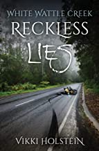 Reckless Lies (White Wattle Creek Book 2)