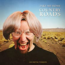 Take Me Home, Country Roads (Metal Version)
