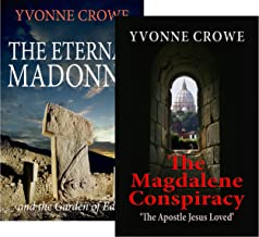 The Magdalene Conspiracy Series: From Mary Magdalene to the Garden of Eden