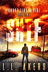 Shoot Like a Girl: A Post-Apocalyptic Thriller (The SHTF Series Book 2) Kindle Edition