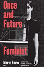 Once and Future Feminist (Boston Review / Forum)