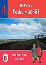The Battle of Posbury 661 (Bretwalda Battles)