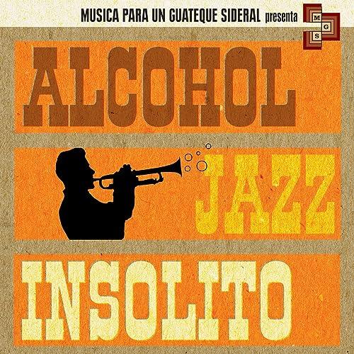 Ni Jaulas Ni Peceras by Alcohol Jazz on Amazon Music - Amazon.com