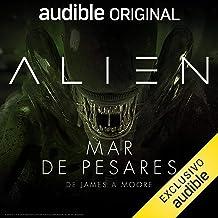 Alien: Mar de pesares (Narración en Castellano) [Alien: Sea of Sorrows]