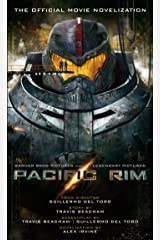 Pacific Rim: The Official Movie Novelization Kindle Edition
