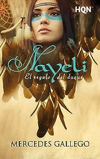 Nayeli. El regalo del duque (HQÑ) (Spanish Edition)