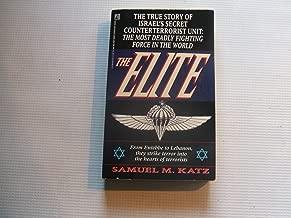 The Elite: The True Story of Israel's Secret Counterterrorist Unit