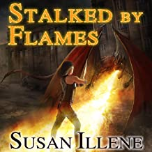 Stalked by Flames: Dragon's Breath Series #1
