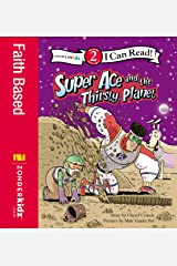 Super Ace and the Thirsty Planet: Level 2 (I Can Read! / Superhero Series) Kindle Edition