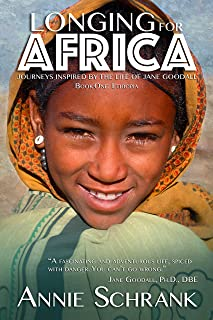 Longing for Africa: Journeys Inspired by the Life of Jane Goodall Part One: Ethiopia