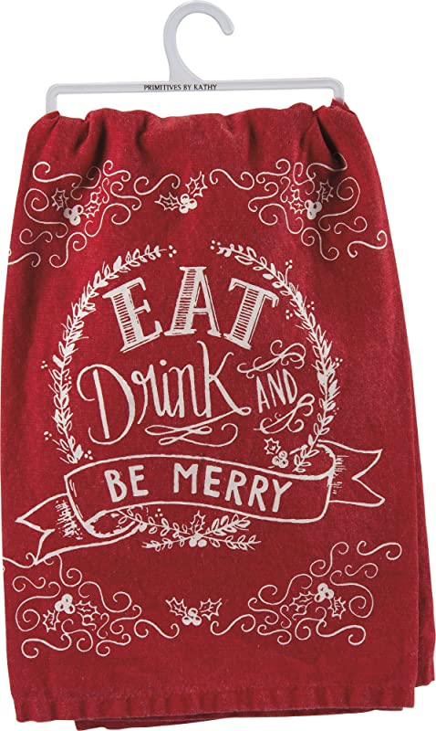 Primitives By Kathy Kitchen Towel Eat Drink And Be Merry