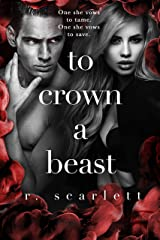 To Crown A Beast (Blackest Gold Book 4) Kindle Edition