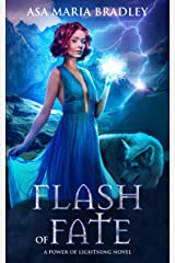 Flash of Fate: A Sizzling Urban Fantasy (Power of Lightning Book 2) Kindle Edition