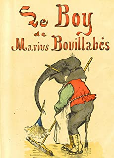 Le Boy de Marius Bouillabès (French Edition)