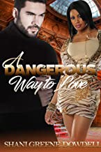 A Dangerous Way to Love (Dangerous Bonds Book 3)