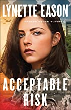 Acceptable Risk (Danger Never Sleeps Book #2)