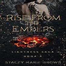Rise from the Embers: Lightness Saga, Book 4