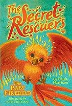 The Baby Firebird (3) (The Secret Rescuers)