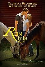 Rein It In: An A Circuit Novel