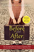 Before and After: The incredible and heartbreaking true stories of victims of a notorious adoption scandal (English Edition)