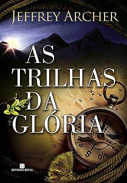 As Trilhas Da Glória (Em Portuguese do Brasil)