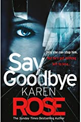 Say Goodbye (The Sacramento Series Book 3): the absolutely gripping thriller from the Sunday Times bestselling author Kindle Edition