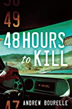 48 Hours to Kill: A Thriller