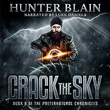 Crack the Sky: Preternatural Chronicles, Book 8 (The Preternatural Chronicles)