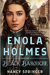 Enola Holmes and the Black Barouche Kindle Edition