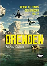 Orenoen: vienne le temps des dragons, Vol.2 (ailleur(s) t. 3) (French Edition)
