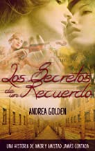 Los Secretos de un Recuerdo: (NOVELA HISTÓRICA, NOVELA ROMÁNTICA, SUSPENSE E INTRIGA)