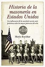 Historia de la masonería en Estados Unidos (Spanish Edition)