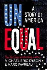 Unequal: A Story of America Kindle Edition