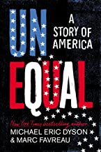 Unequal: A Story of America