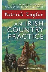 An Irish Country Practice: An Irish Country Novel (Irish Country Books Book 12) Kindle Edition