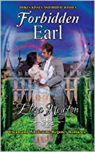 Forbidden Earl: Short Clean Historical Regency Romance : Dukes, Kisses, and Bridal Wishes